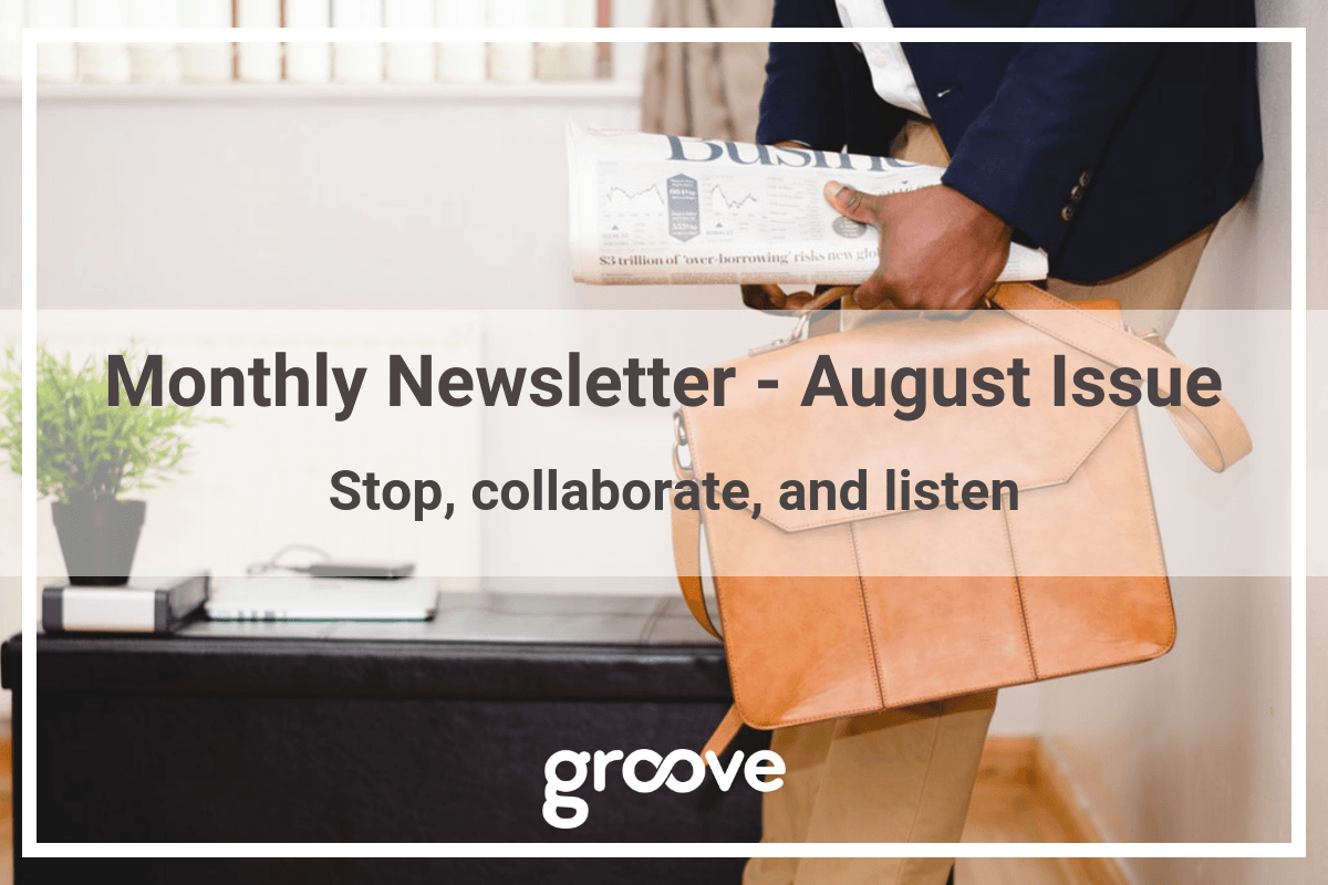 Groove Newsletter - August Issue