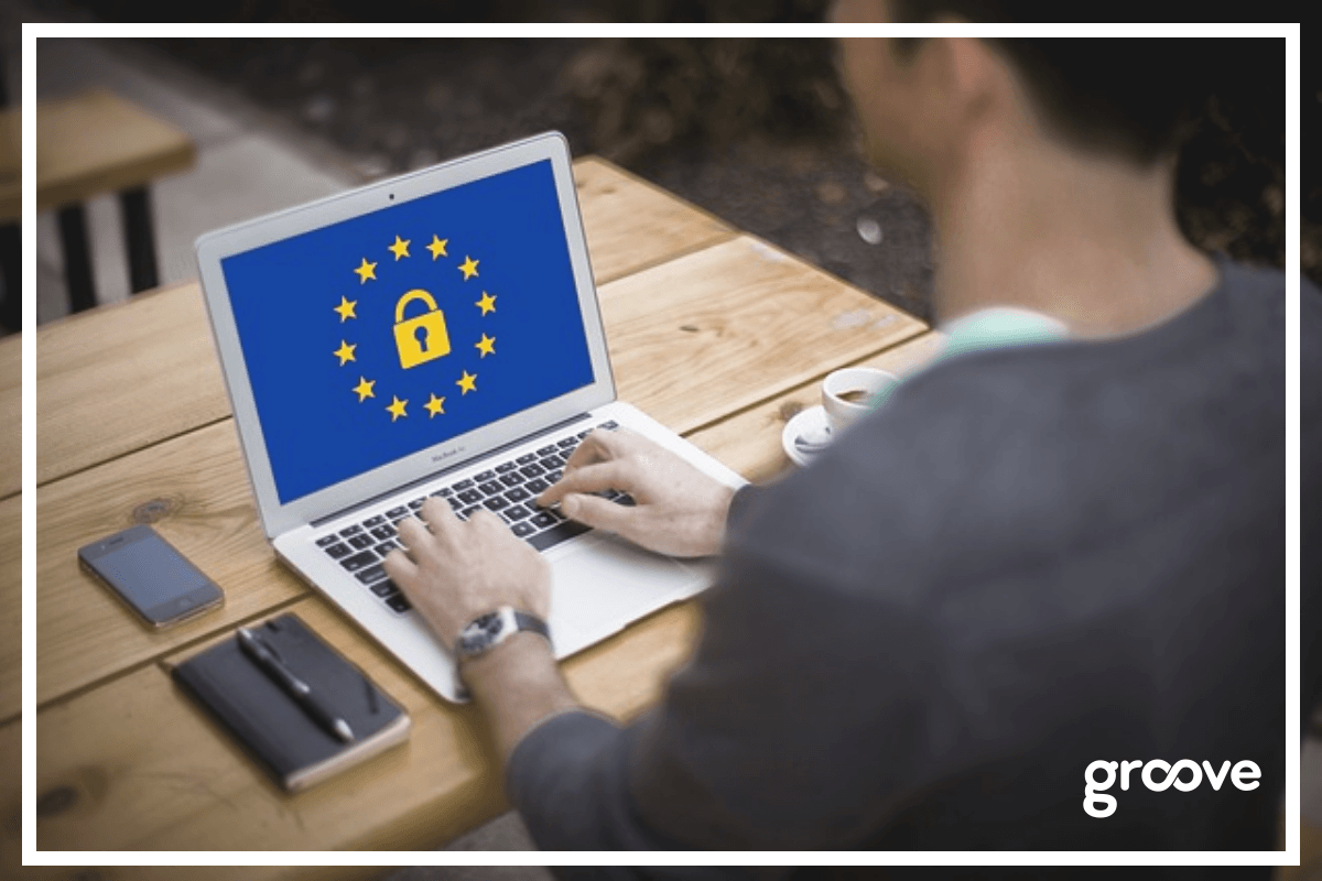 What is GDPR and Why is it Such a Big Deal_ _ Groove Blog.png