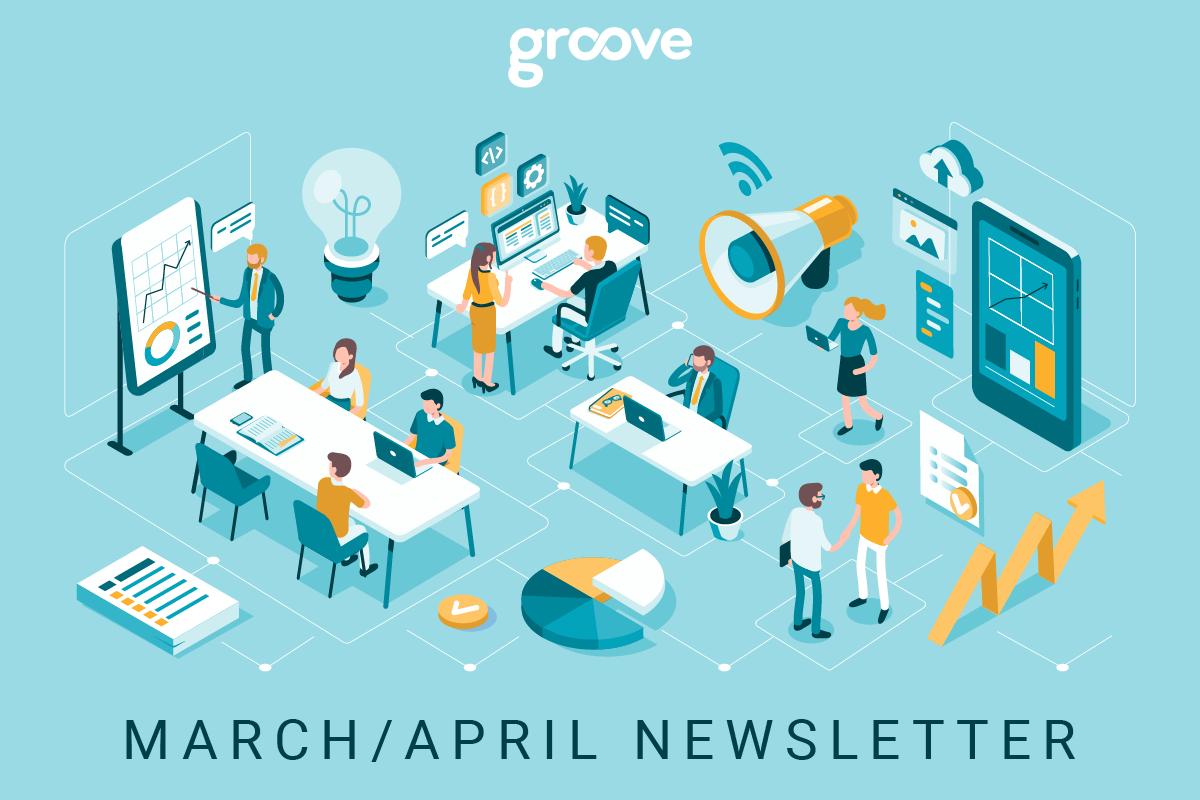 Groove-MonthlyNewsletter-EvergreenBanner-MarApril.png