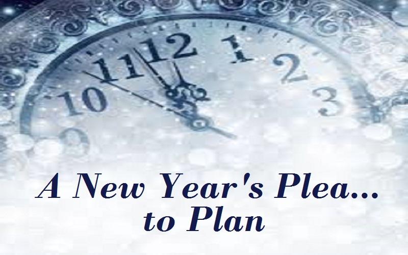 A New Years Plea to Plan Title Slide.jpg