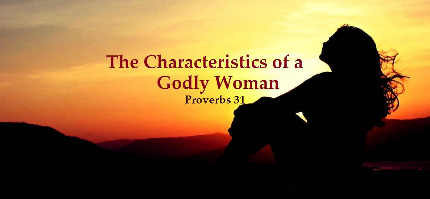 The Characteristics of a Godly Woman.jpg