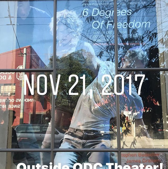Getting ready for our show at ODC Theater! 6 Degrees of Freedom. November 30 - December 2, 2017. It's going to be a super fun and exciting show.