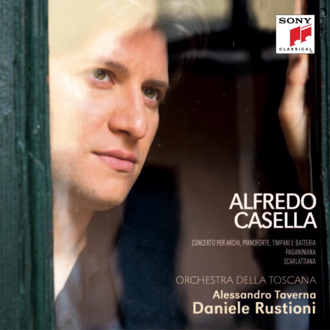 ALFREDO CASELLA  Music For Orchestra Daniele Rustioni - Alessandro Taverna Orchestra Della Toscana 2019 SONY CLASSICAL   iTunes