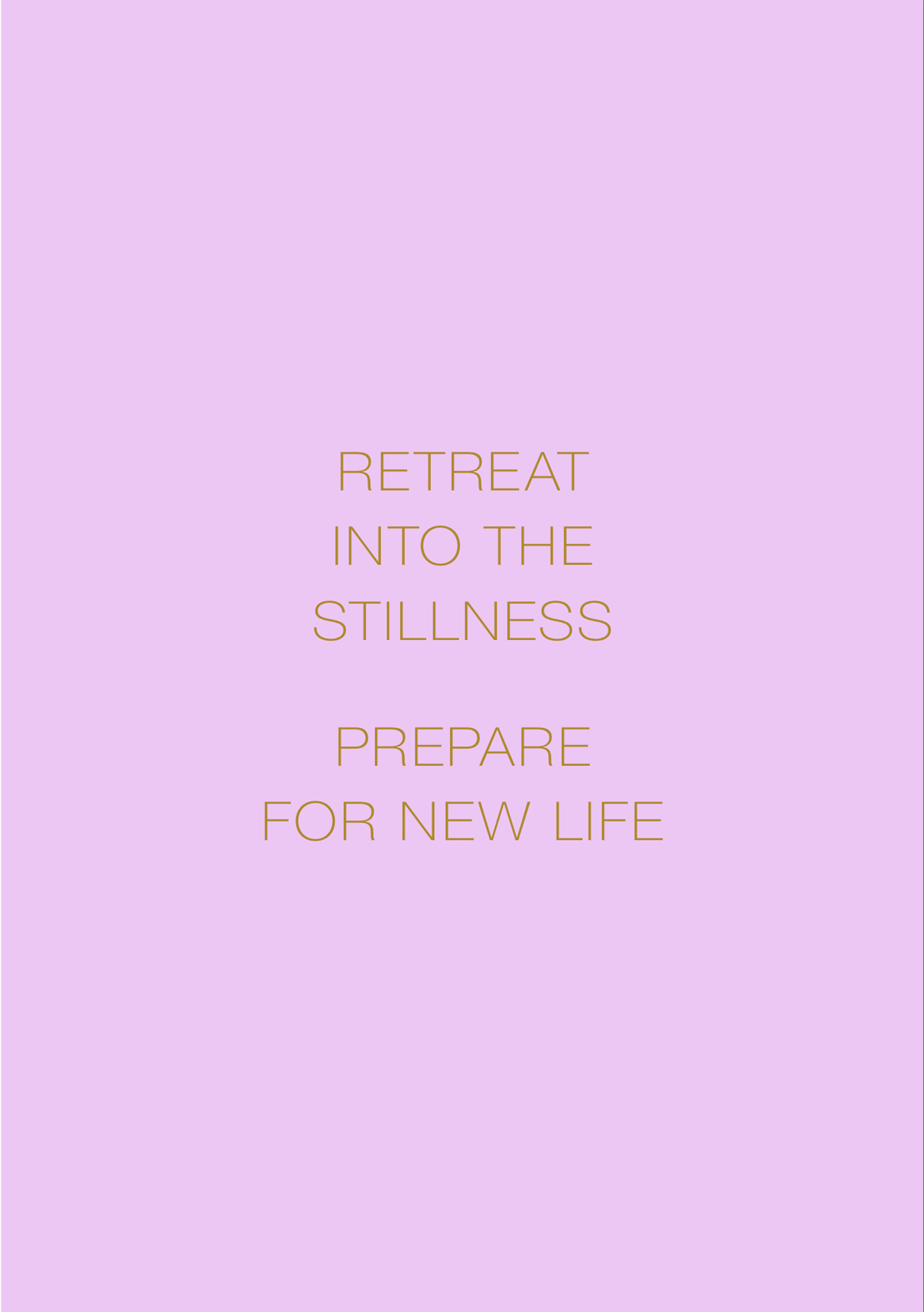 Chrysalis Mantra: Retreat Into the Stillness, Prepare for New Life