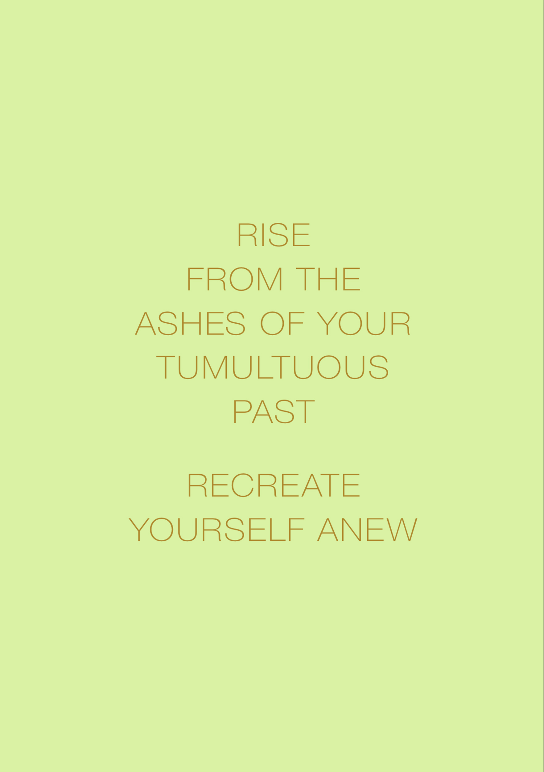The Phoenix Mantra:Rise from the Ashes of Your Tumultuous Past,Recreate Yourself Anew