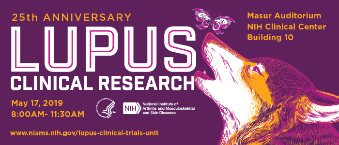 Image description: National Institutes of Health-National Institute of Arthritis and Musculoskeletal and Skin Diseases promotional flyer for the upcoming 4th Annual DC Lupus Consortium and 25th Anniversary or Lupus Clinical Research event held May 17, 2019 8:00AM-11:30AM