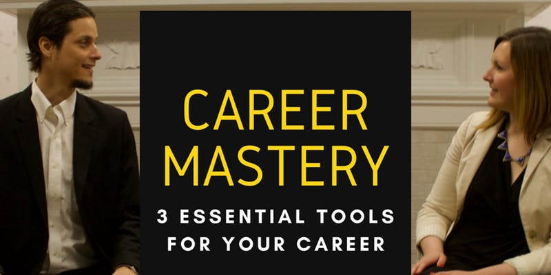 Career Mastery 3 Essential Tools for Success.jpg