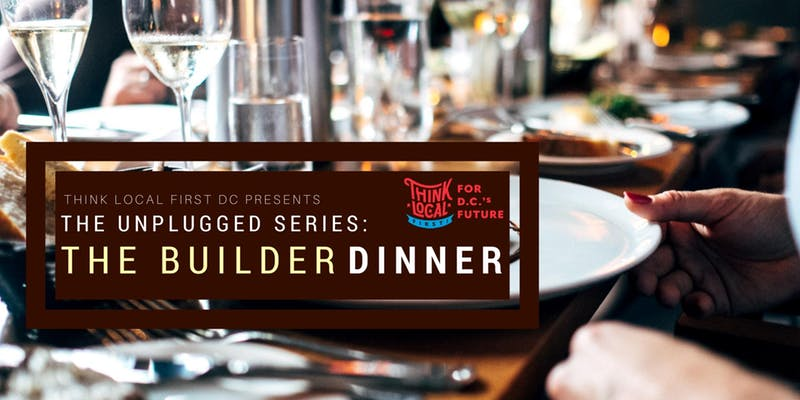 The Unplugged Series The Builder Dinner.jpg