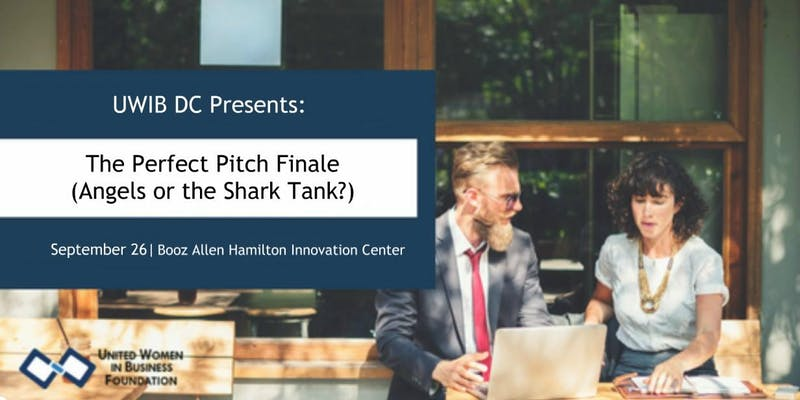 UWIB DC Presents The Perfect Pitch  Finale Angels or the Shark Tank.jpg