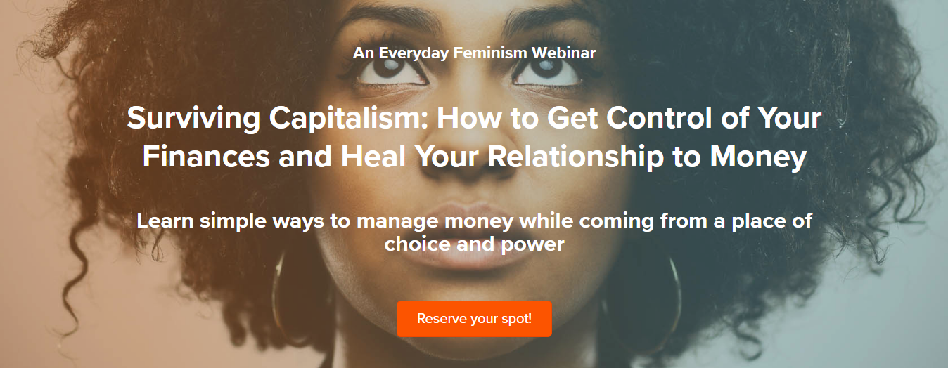 Surviving Capitalism How to Get Control of Your Finances and Heal Your Relationship to Money.png