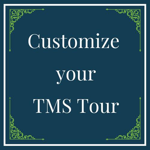 Customize your TMS Tour