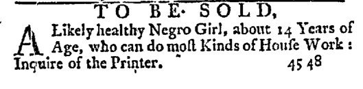 """""""A likely healthy negro girl . . . """" Slavery Adverts 250 via the Twitter.  https://twitter.com/SlaveAdverts250/status/1061264717841350656/photo/1"""