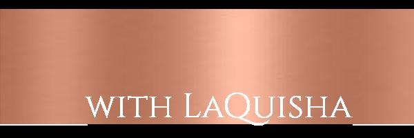 Life Coaching With LaQuisha - White New.png