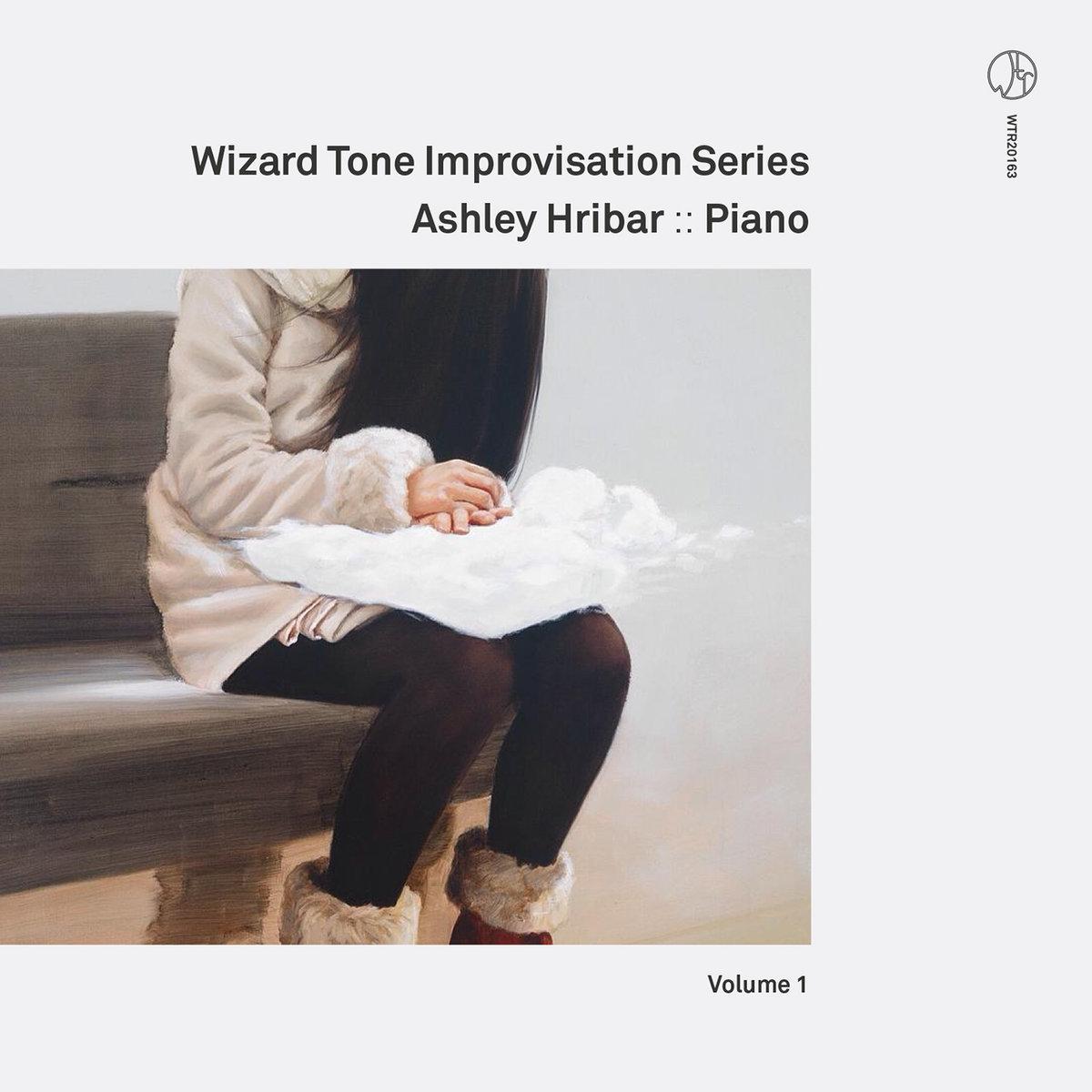 Wizard Tone Improvisation Series Volume 1: Ashley Hribar [Recorded (JB & JP), Mixed & Mastered (JP), Produced (AP), WTR]