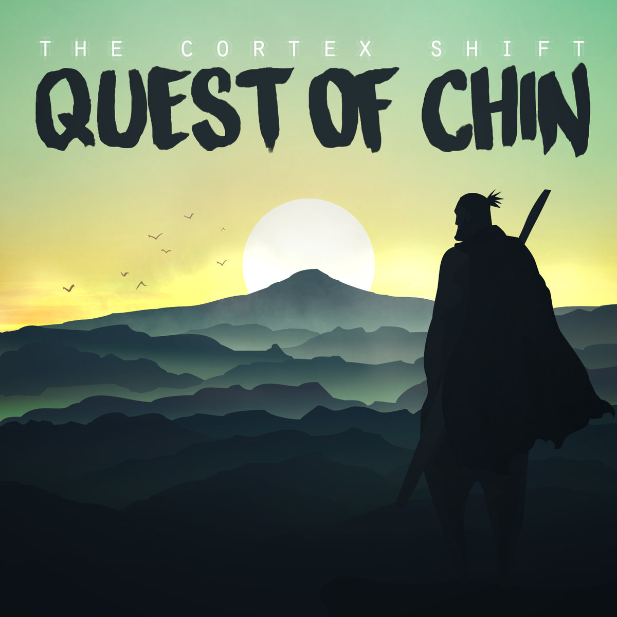 """The Cortex Shift - """"Quest of Chin"""" [Drums Recorded (JB), Mastered (JP)]"""