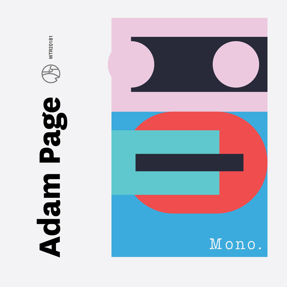 "Adam Page - ""Mono"" [Recorded, Mixed and Mastered (JP), WTR]"