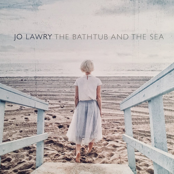 "Jo Lawry - ""The Bathtub and the Sea"" [Percussion Overdubs Recorded (JP)]"