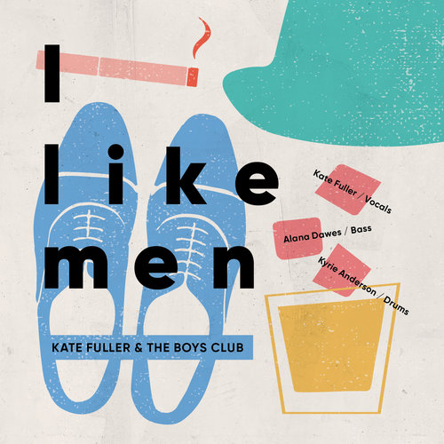 "Kate Fuller & The Boys Club - ""I Like Men"" [Recorded, Mixed & Mastered (JP)]"