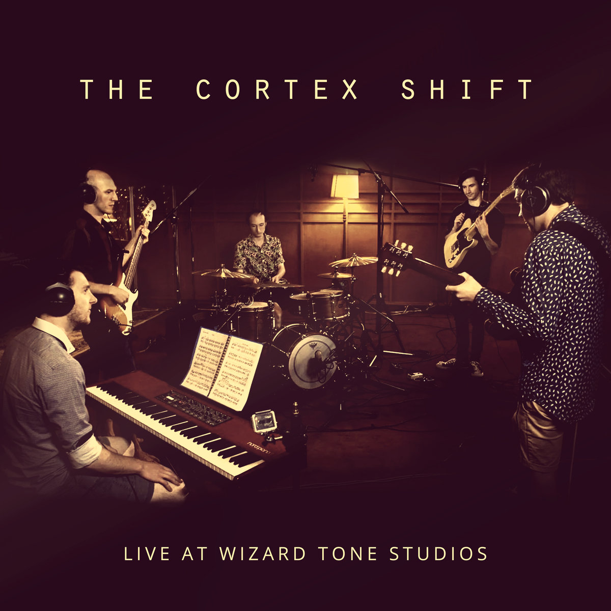 "The Cortex Shift - ""Live at Wizard Tone Studios"" [Recorded & Mixed (JB), Mastered (JP)]"