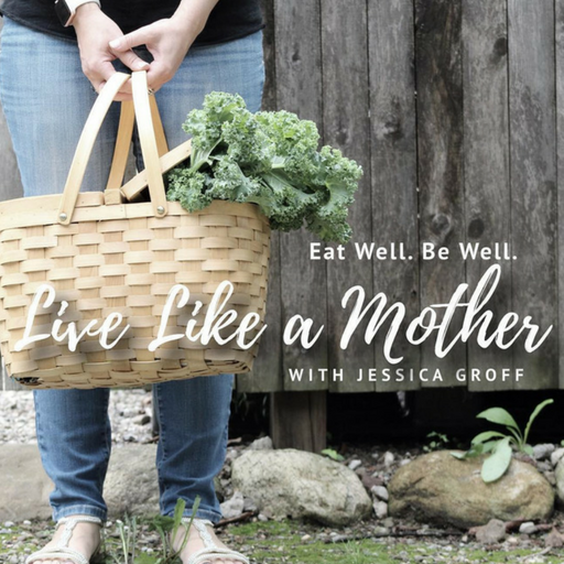 live like a mother podcast