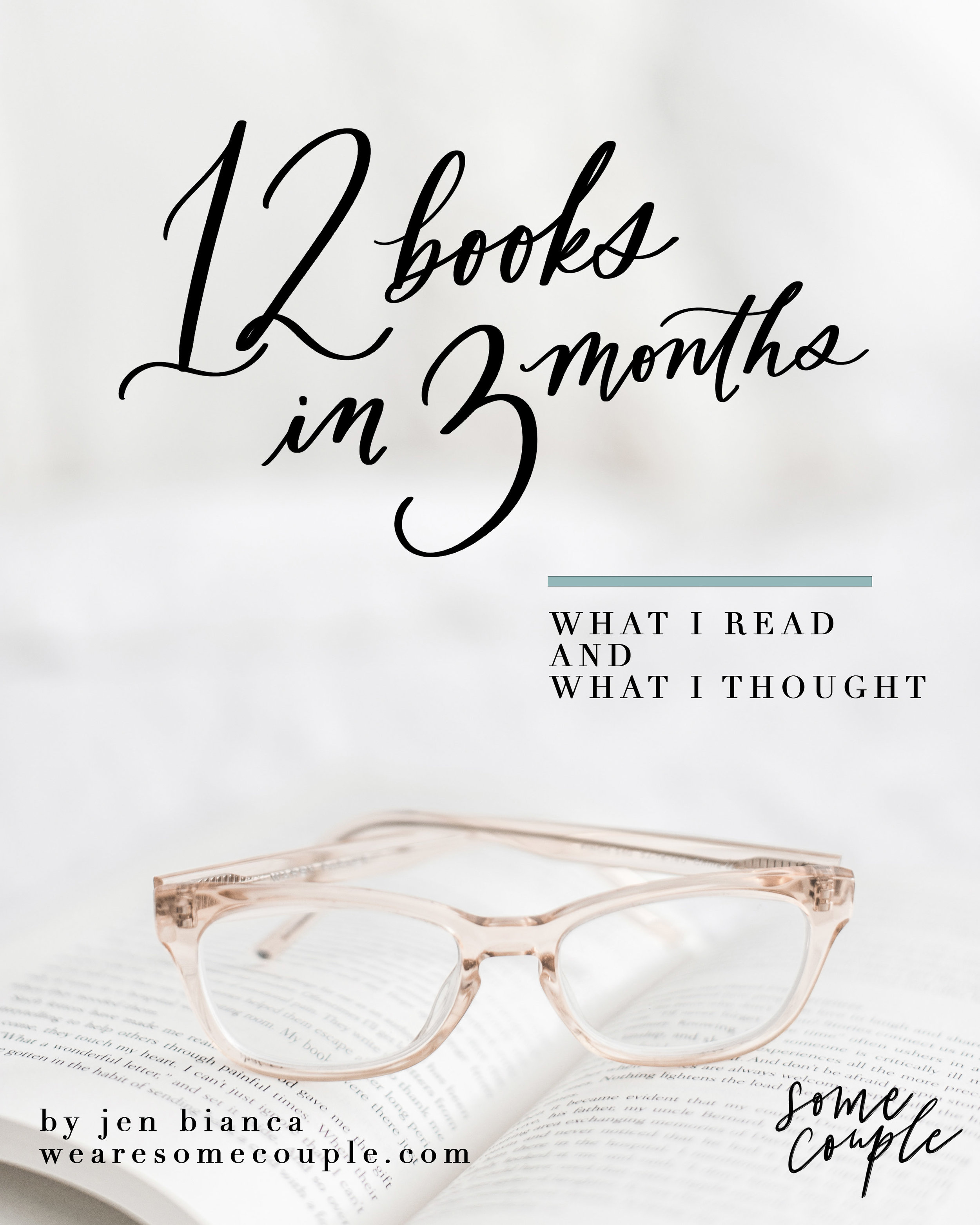 12 books in 3 months - what i read and what i thought - wearesomecouple.com