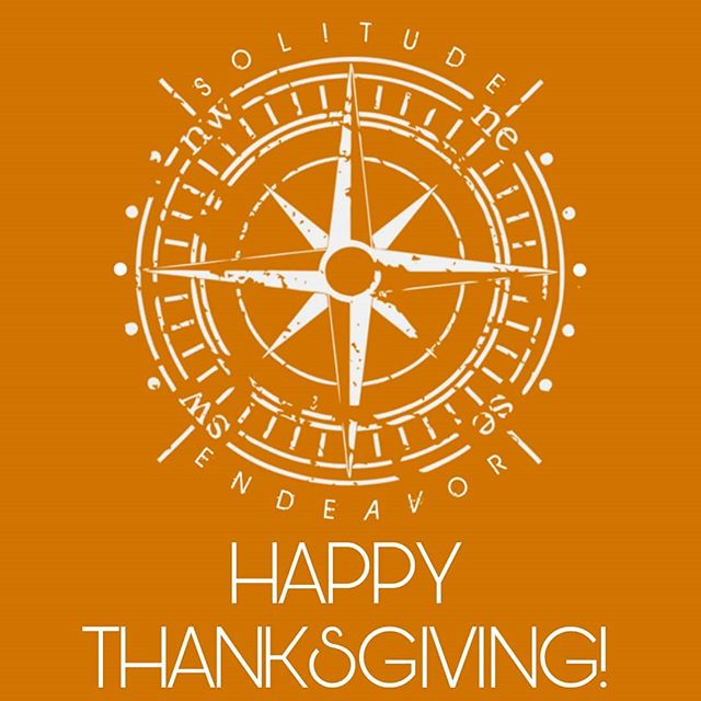 Happy Thanksgiving! We are thankful for those who continue to believe and join our endeavor!  #solitudeendeavor #Thanksgiving