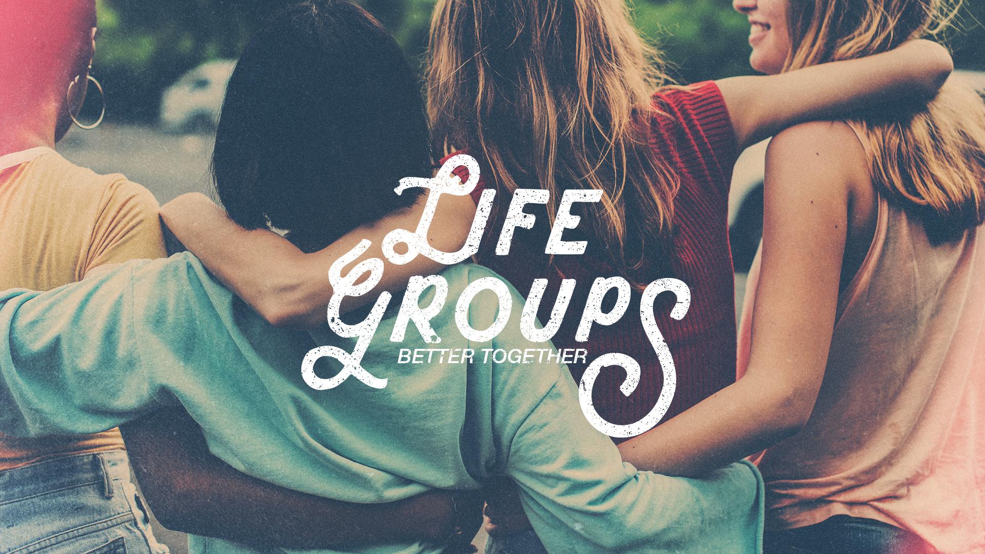 Life Groups Arms Together-Subtitle.jpg