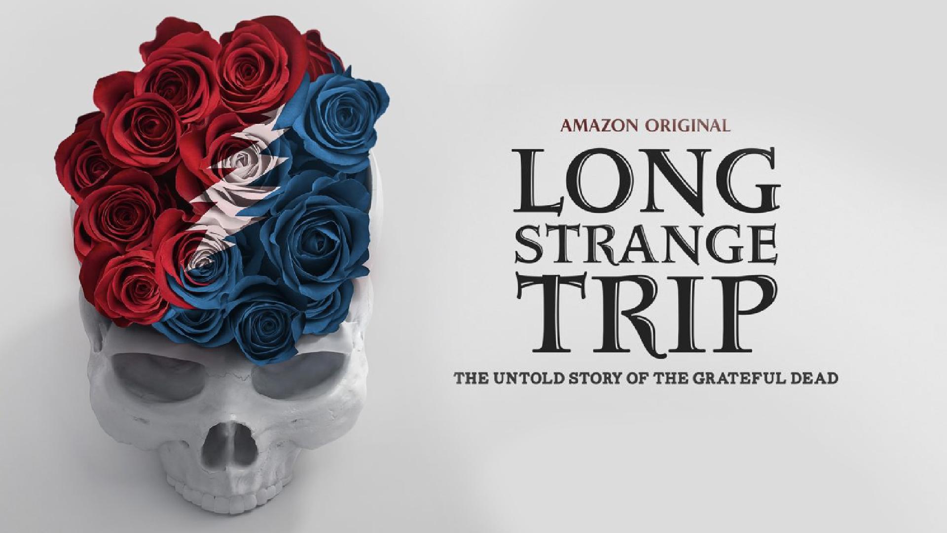 Long Strange Trip - Assistant Editor