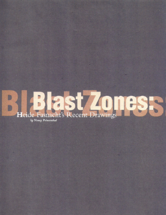 Blast Zones: Heide Fasnacht's Recent Drawings - 1999 | Art on Paper | Nancy Princenthal