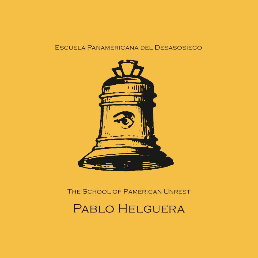 The School of Panamerican Unrest Catalogue - 2009 | Centro Cultural de España en Tegucigalpa | Pablo Helguera
