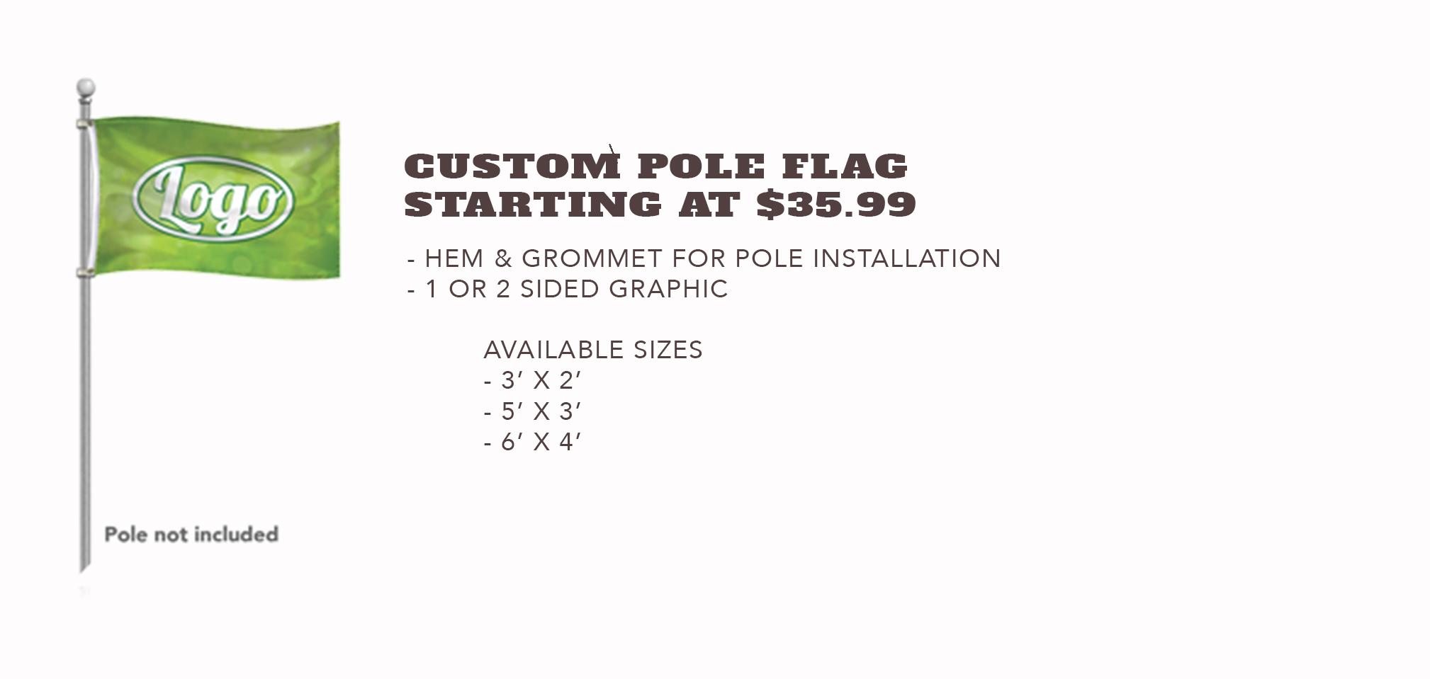 Custom Pole Flag - Starting at $35.99