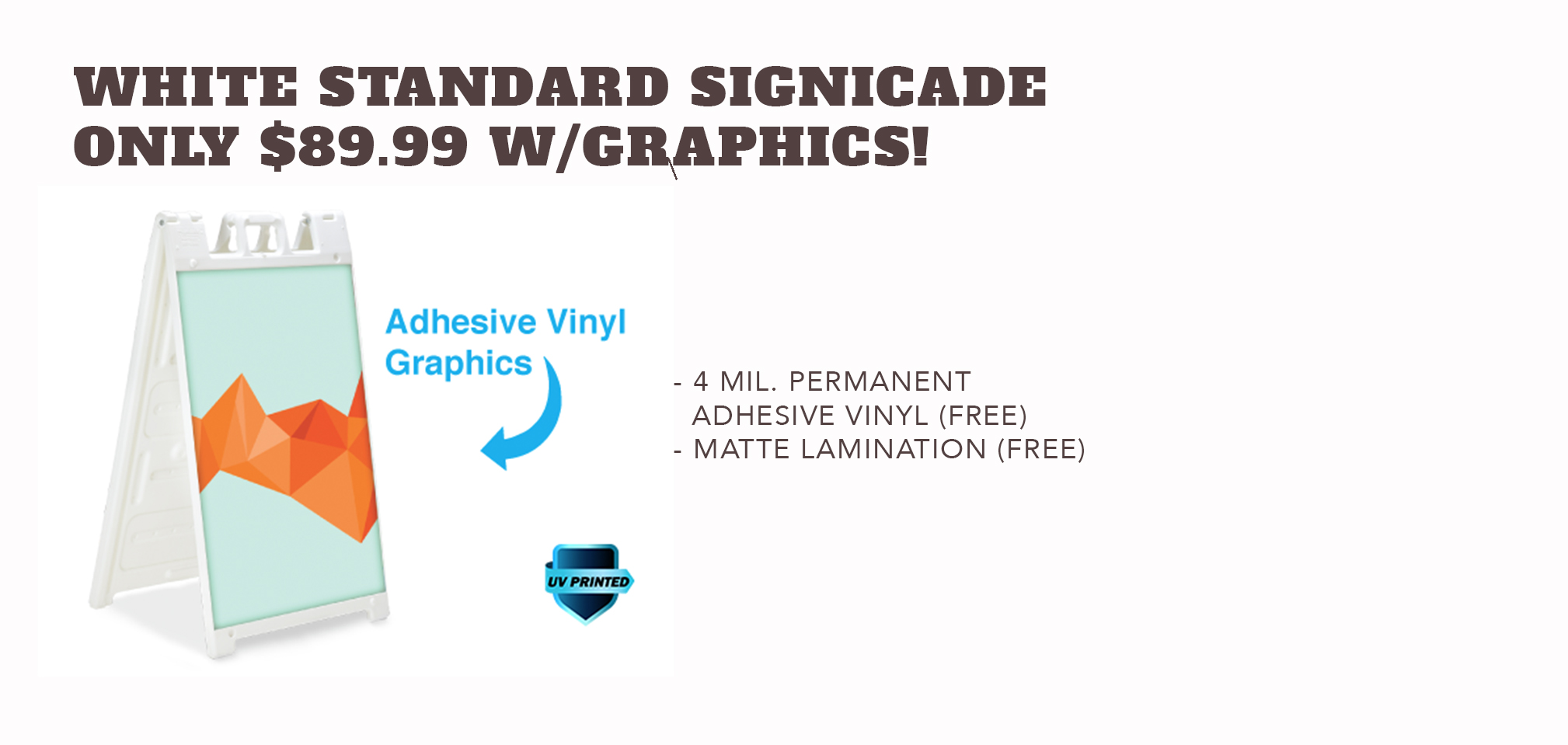 White StandardSignicade - Only $89.99