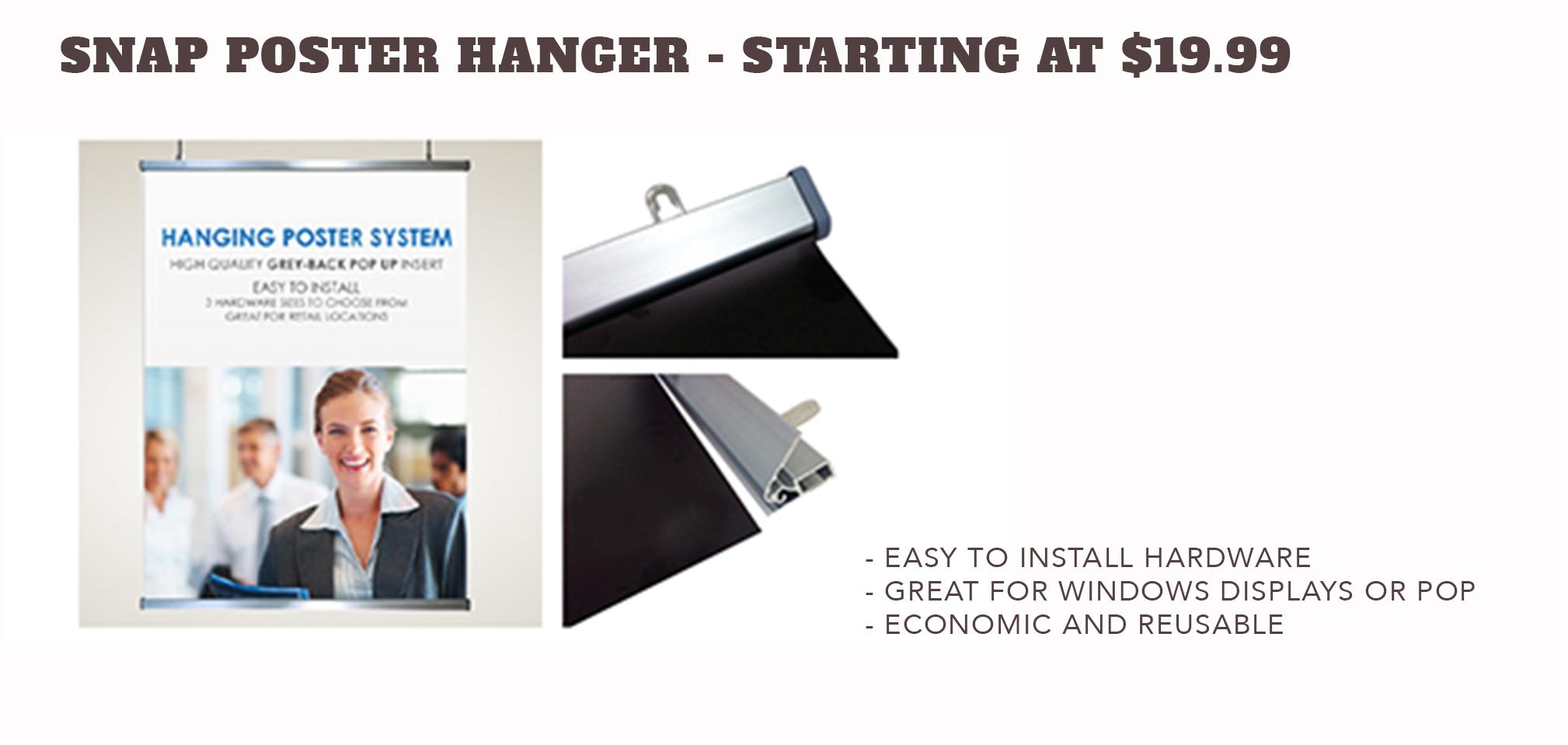 SNAP Poster Hanger - Starting at $19.99