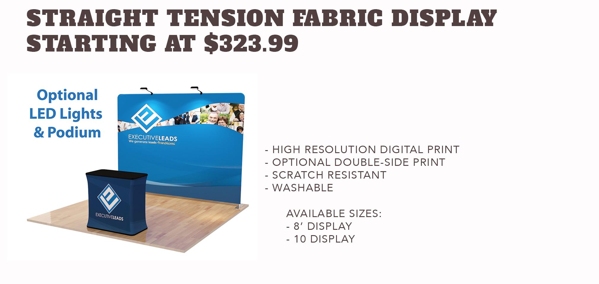 Straight TensionFabric Displays - Starting at $323.99