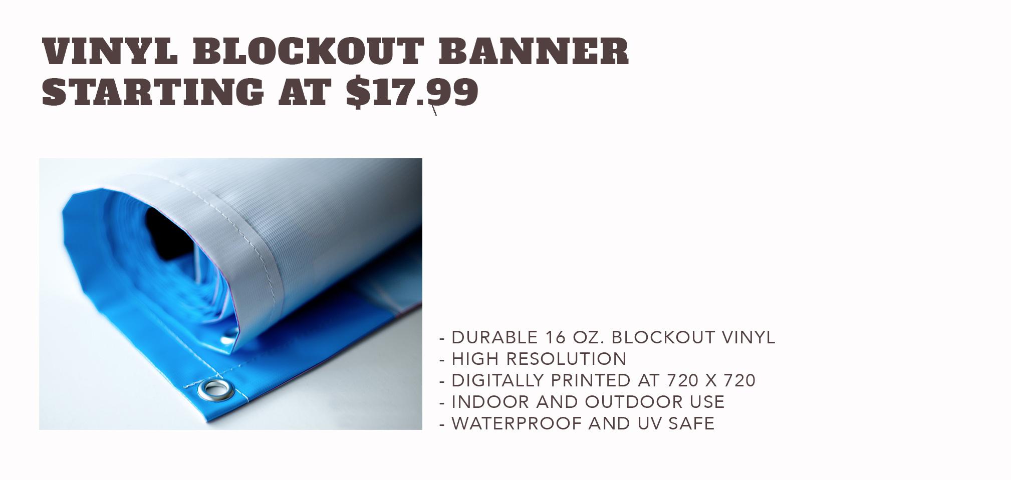 16 oz. VinylBlockout Banners - Starting at $17.99
