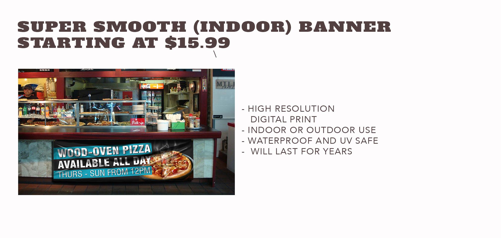 Super Smooth Banner - Starting at $15.99