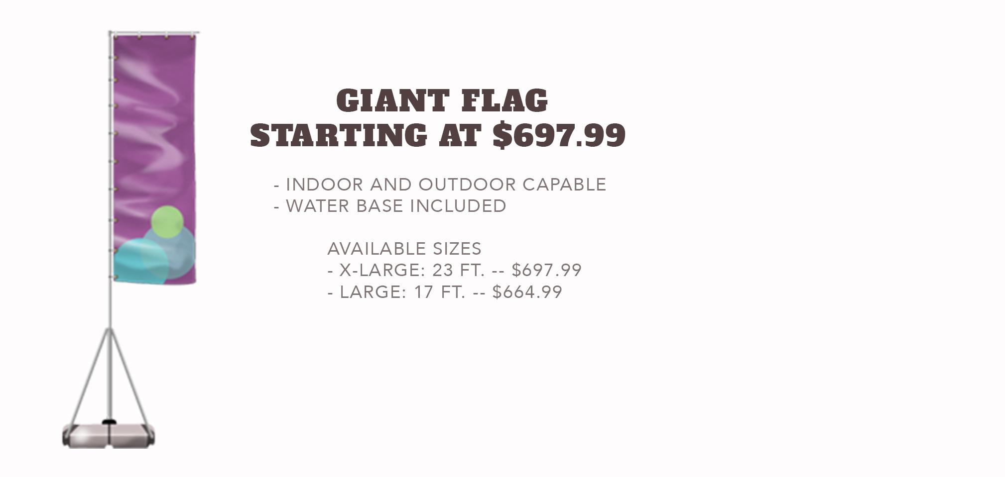 Giant Flag - Starting at $697.99