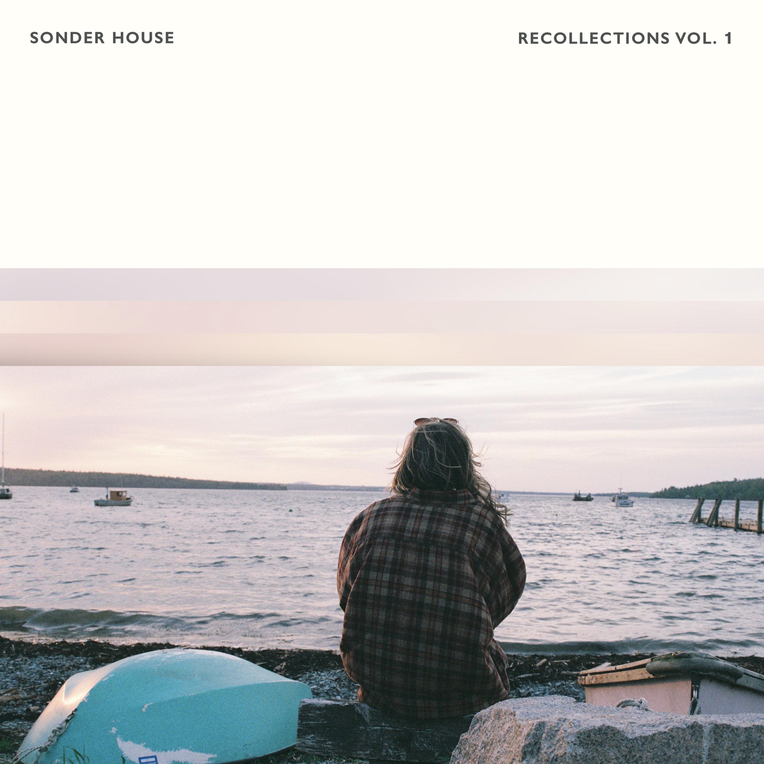 Sonder House - Recollections Vol. 1 Album Artwork.jpg