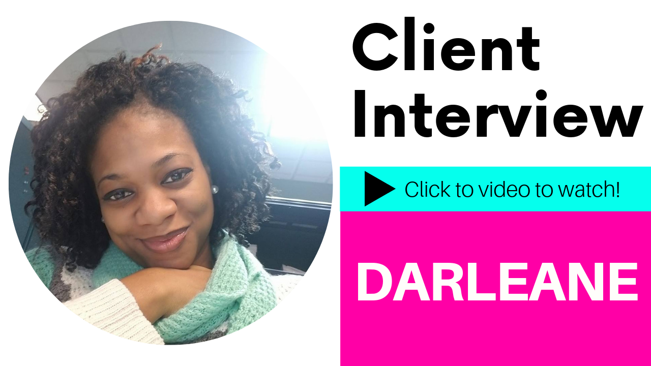 Client Interview: Darleane's Video