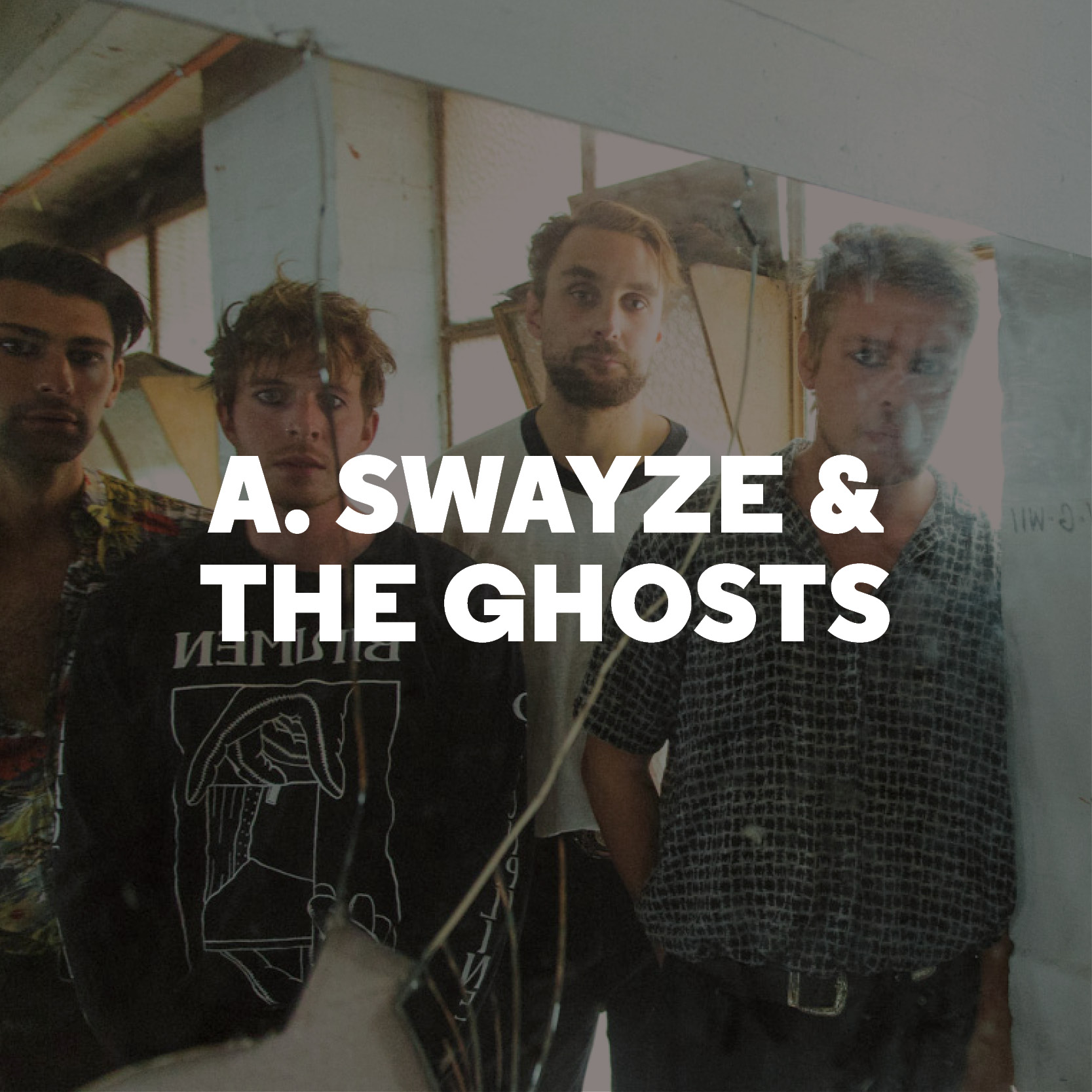 A. Swayze & The Ghosts