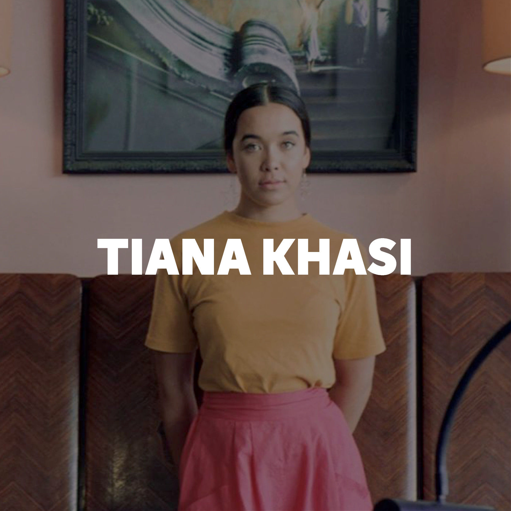 TIANA KHASI