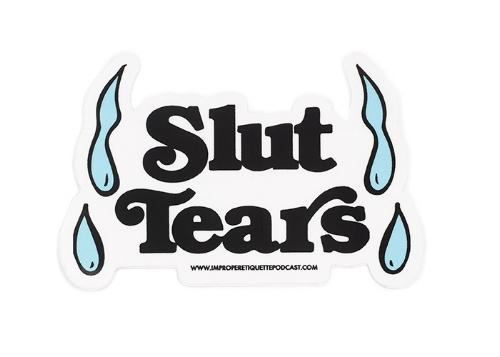 Slut Tears Sticker.jpg