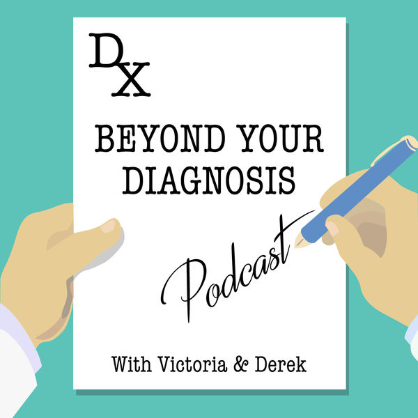 Beyond Your Diagnosis - EP 30. Guest Christina Kantzavelos: Lifestyle Blogging for Those with Food Restrictions and Health Issues