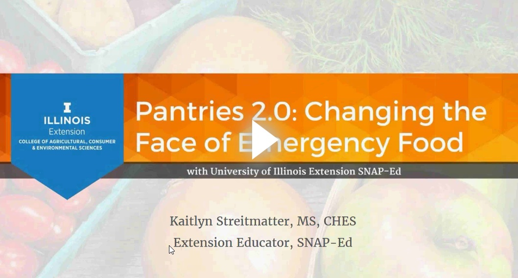 Changing the Face of Emergency Food - with U of I Extension SNAP-ed