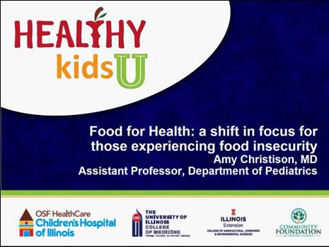 Food Health - A shift in focus for those experiencing food insecuritySpeaker: Amy Christison, MD