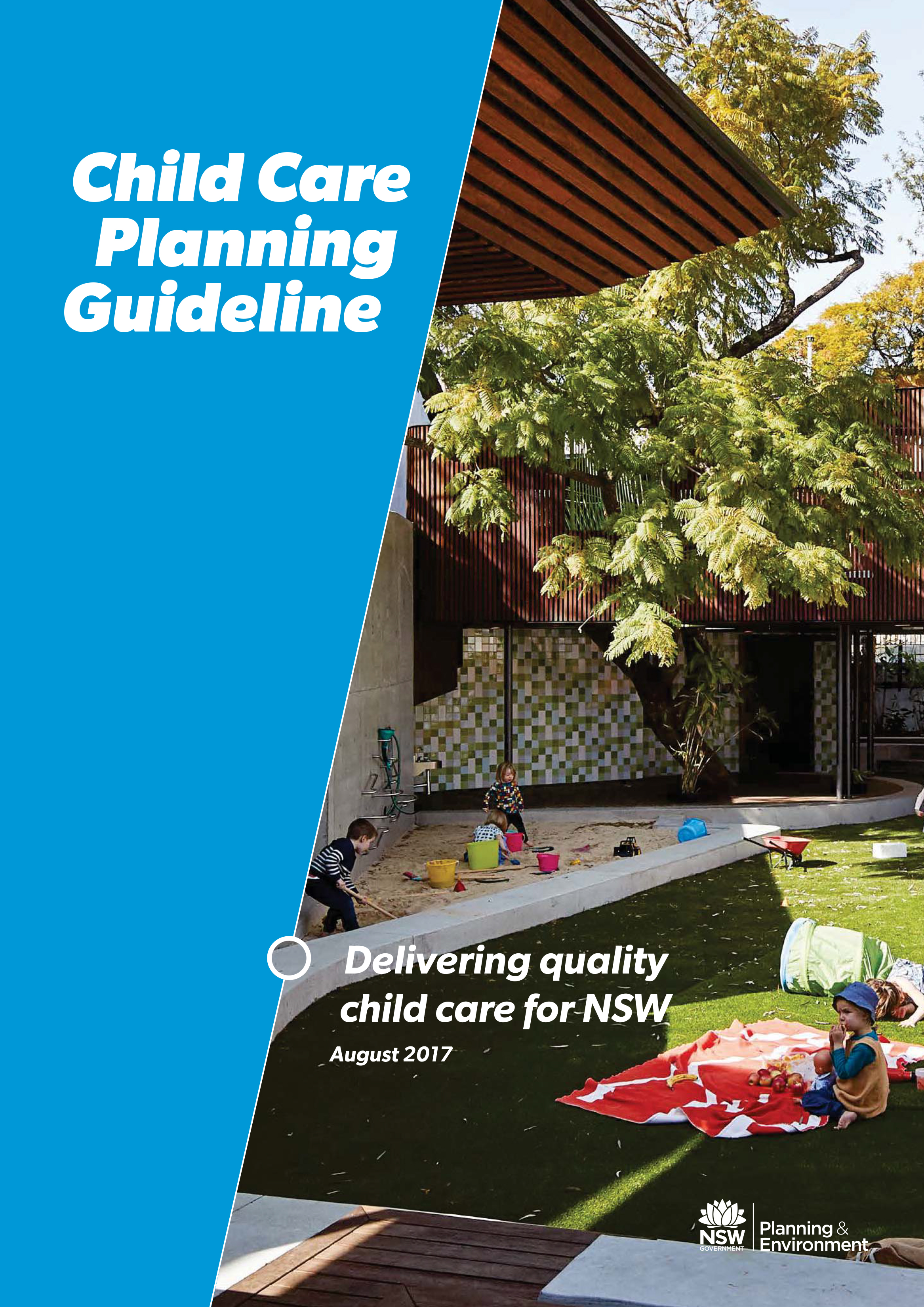 EDUCATION SEPP AND CHILDCARE GUIDELINES