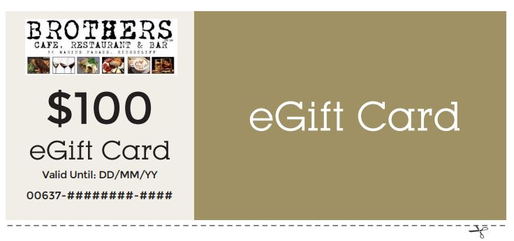 Stuck for a Gift Idea... - Buying gifts can be tricky, but with a Brothers Cafe Restaurant and Bar Gift Card you're giving your friends and family the opportunity to get somethingthey'll truly enjoy.FOR MORE INFORMATION