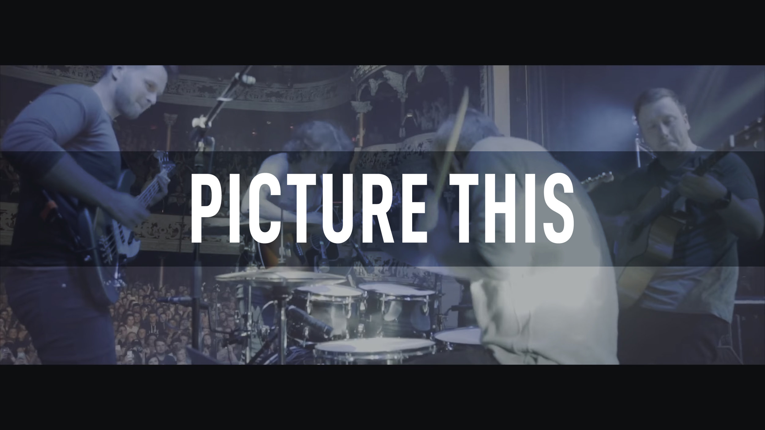 Picture This // Everything I Need