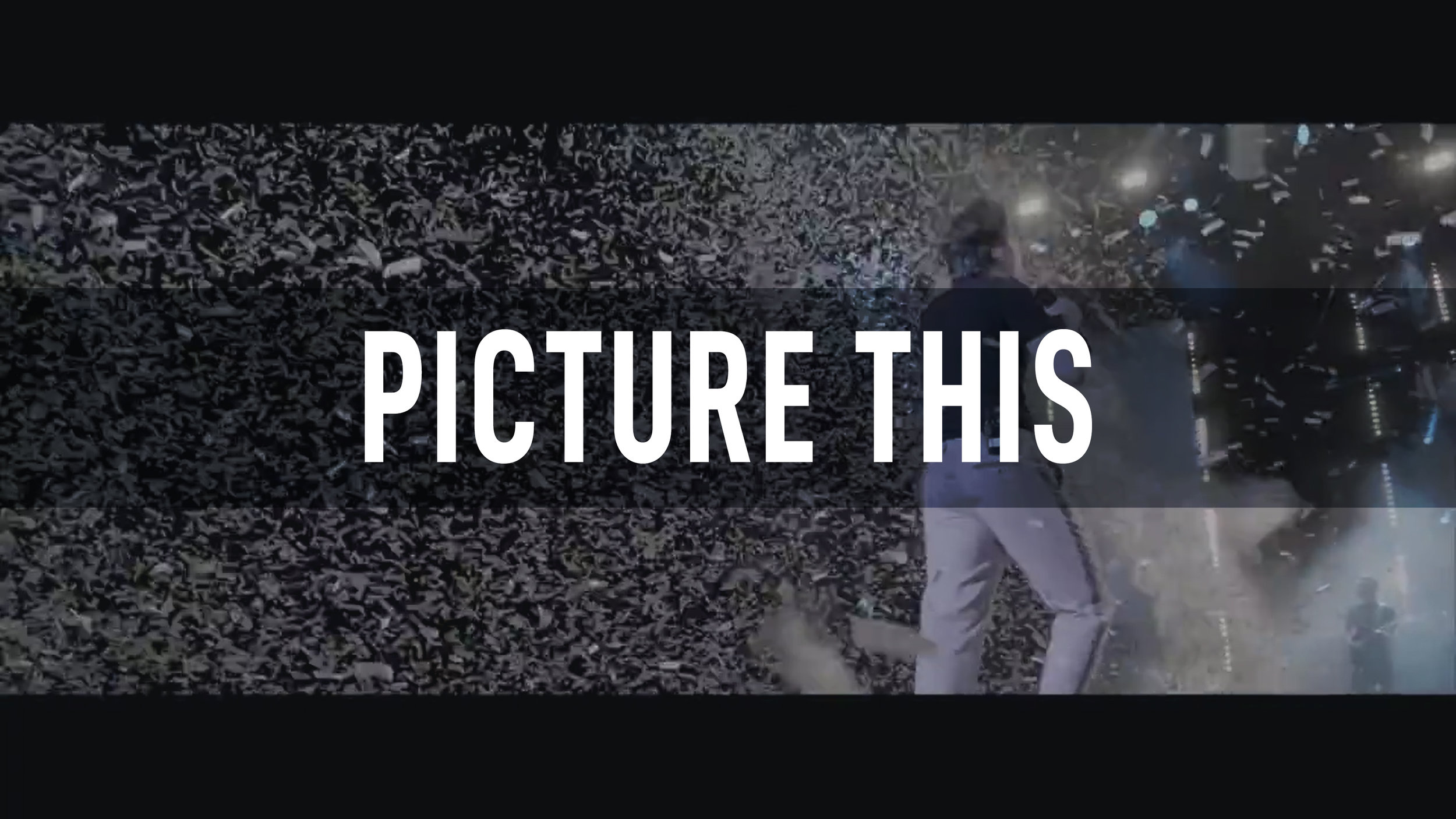 Picture This // You & I (Live) // 3 Arena