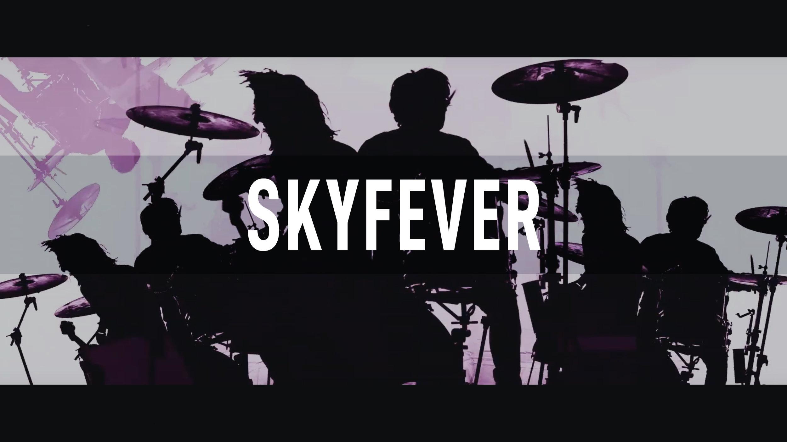 Skyfever // Kings